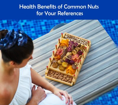 Health Benefits of Common Nuts for Your References