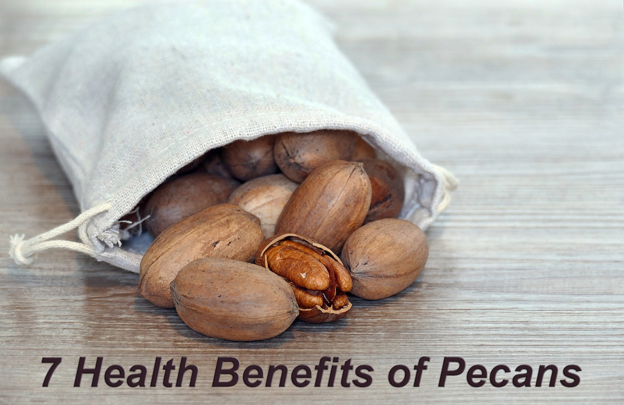 7 Health Benefits of Pecans